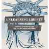 Unlearning Liberty Campus Censorship and the End of American Debate